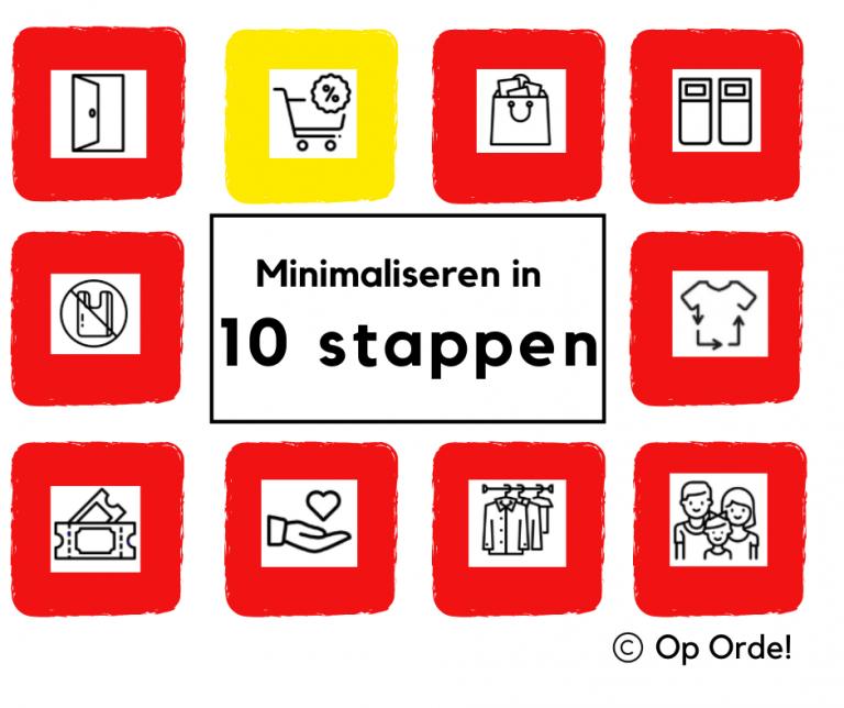 Minimaliseer in 10 stappen